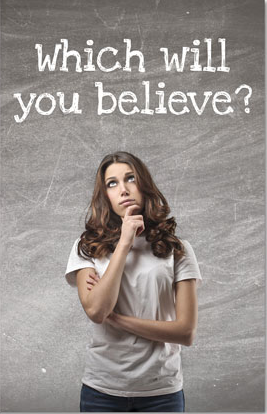 18-which-will-you-believe